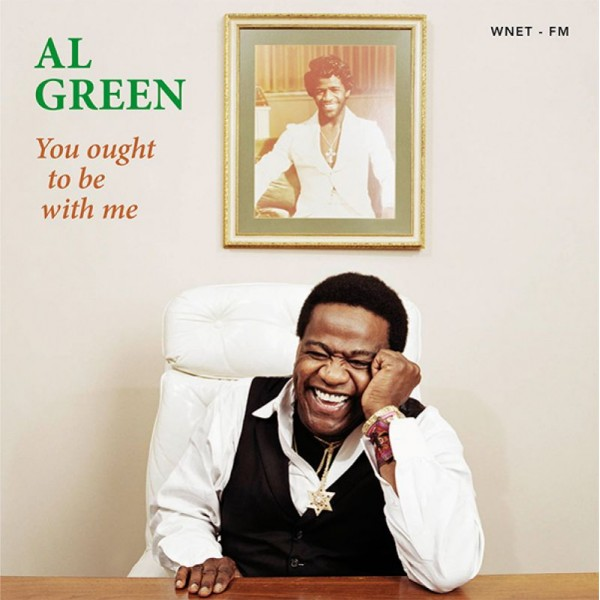 GREEN AL - You Ought To Be With Me