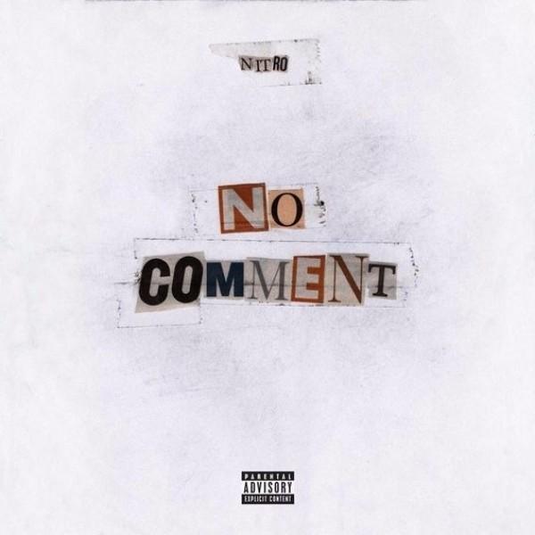 NITRO - No Comment - Deluxe Edition