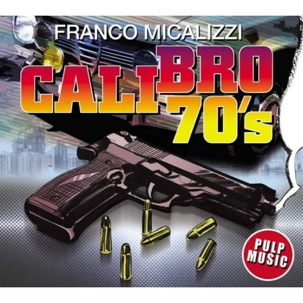 MICALIZZI FRANCO - Calibro 70's