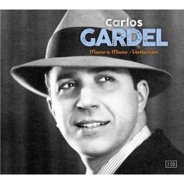CARLOS GARDEL - Mano A Mano & Ventarron (2 Cd)