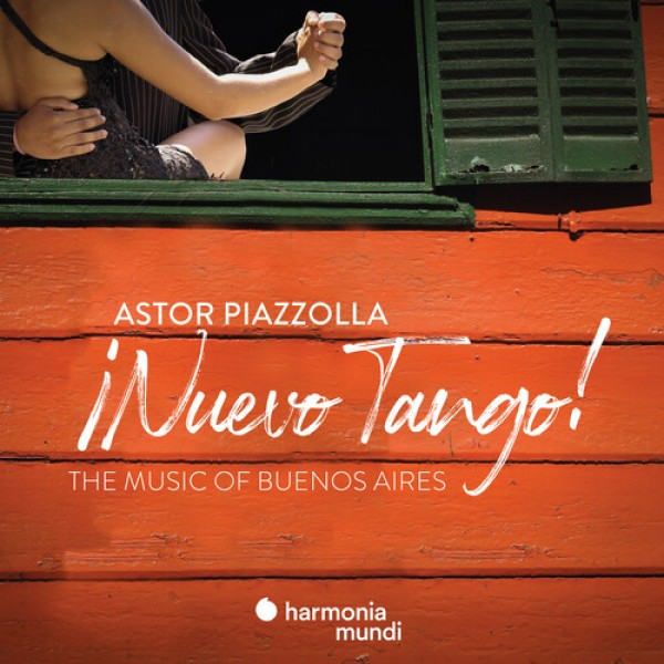 PIAZZOLLA ASTOR - Nuevo Tango. The Music Of Buenos Aires