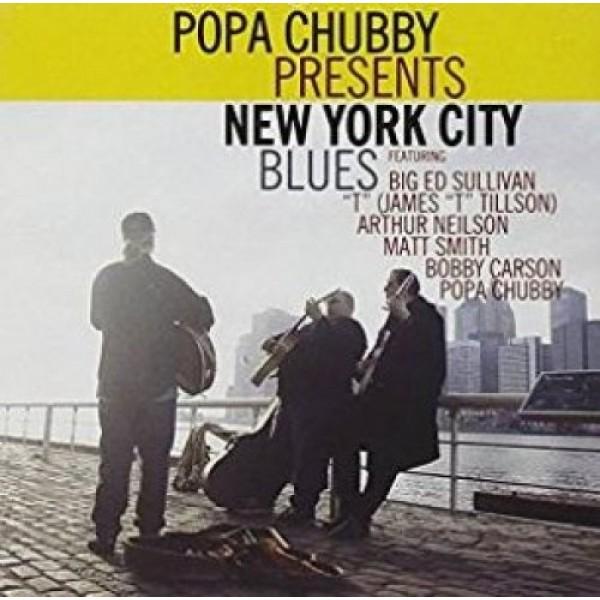 CHUBBY POPA - New York City Blues
