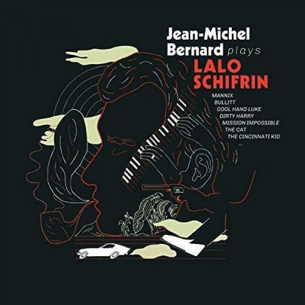 SCHIFRIN LALO - Jean Michel Bernard Plays Lalo Shifrin