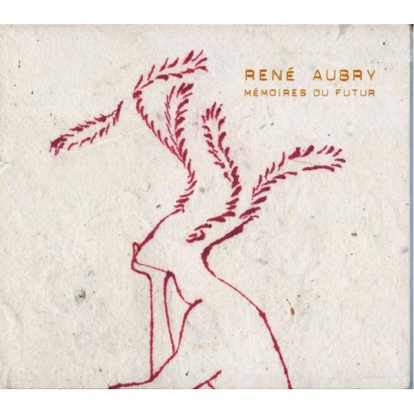 AUBRY RENE - Memoires Du Futur