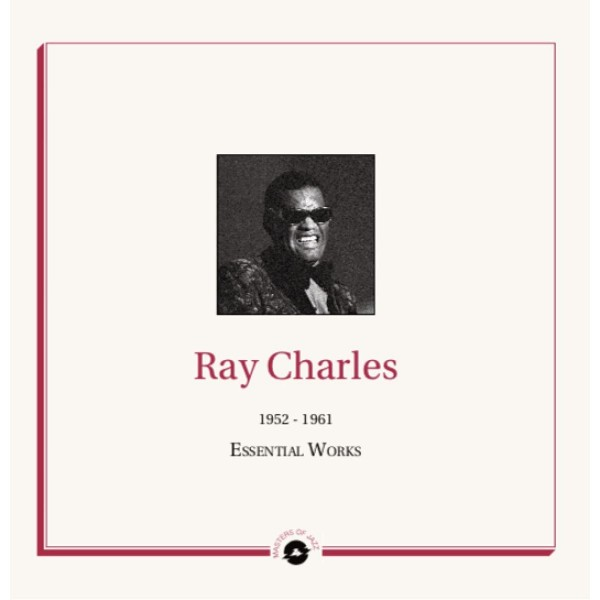 CHARLES RAY - 1952-1961 The Essential Works