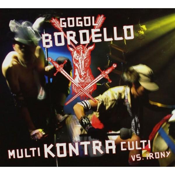 GOGOL BORDELLO - Multi Kontra Culti Vs Irony