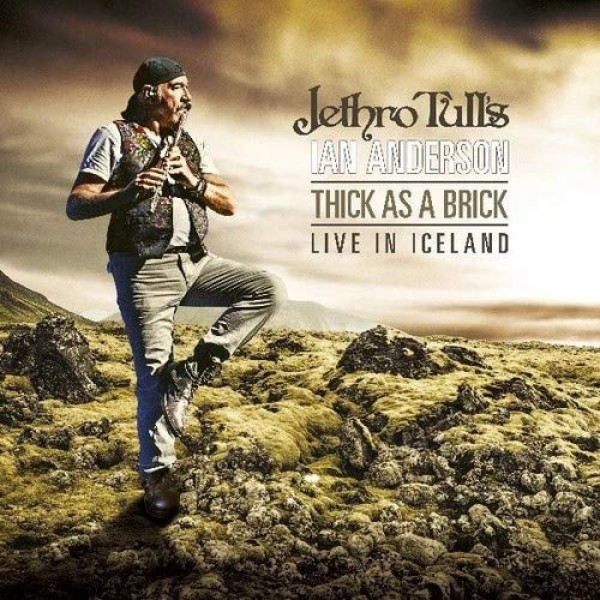 JETHRO TULL'S IAN ANDERSON - Thick As A Brick Live In Iceland (limited Edt.)