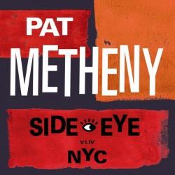 METHENY PAT - Side-eye Nyc (v1.iv)
