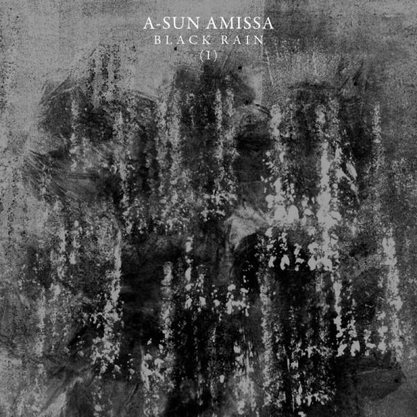 A-SUN AMISSA - Black Rain I