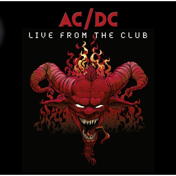 AC/DC - Live From The Club