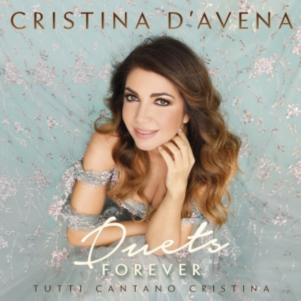 D'AVENA CRISTINA - Duets Forever Tutti Cantano Cristina