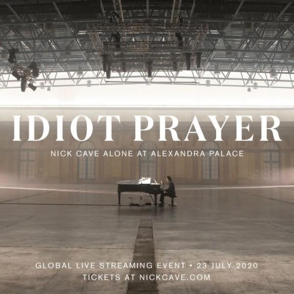 CAVE NICK ALONE AT ALEXANDRA PALACE - Idiot Prayer