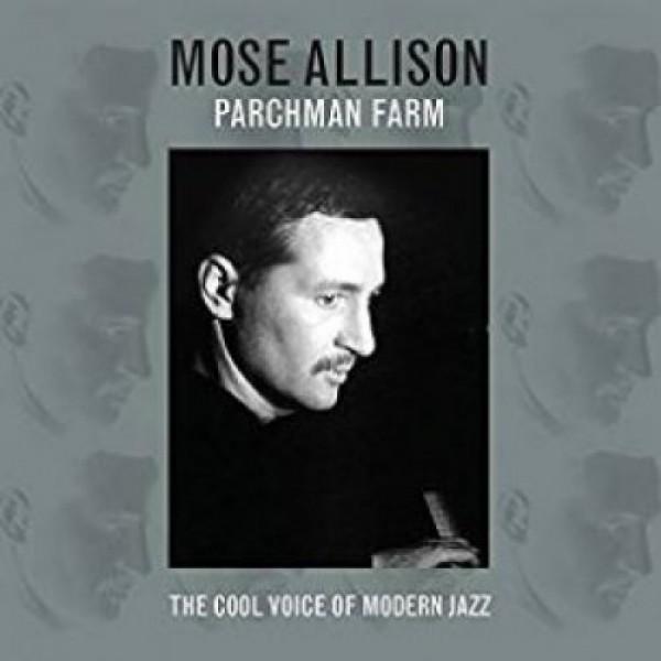 ALLISON MOSE - Parchman Farm