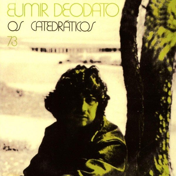 DEODATO EUMIR - Os Catedraticos 73