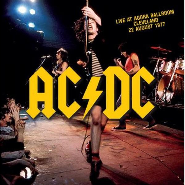 AC/DC - Live At Agora Ballroom Cleveland August 1977