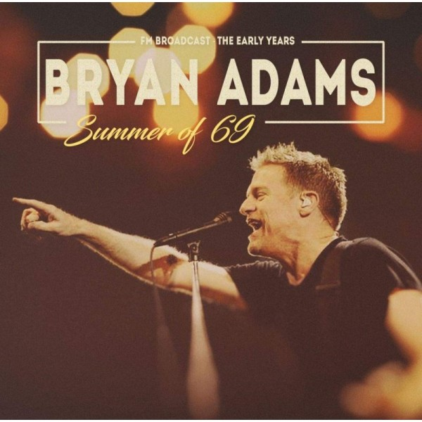 ADAMS BRYAN - Summer Of 69