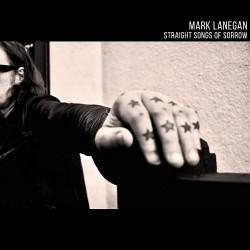 LANEGAN MARK - Straight Songs Of Sorrow (clear Vinyl)
