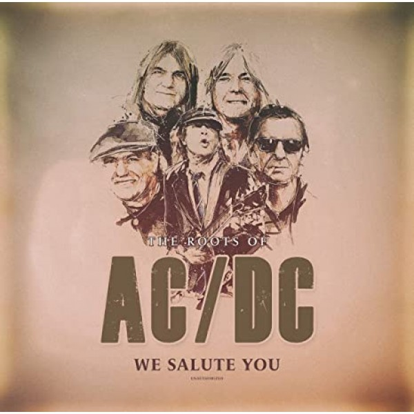 AC/DC - Roots Of - We Salute You (vinyl White Edt.)