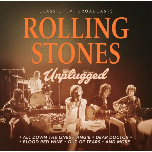 ROLLING STONES THE - Unplugged, Radio Broadcasts