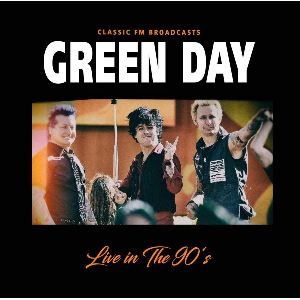 GREEN DAY - Live In The 90's