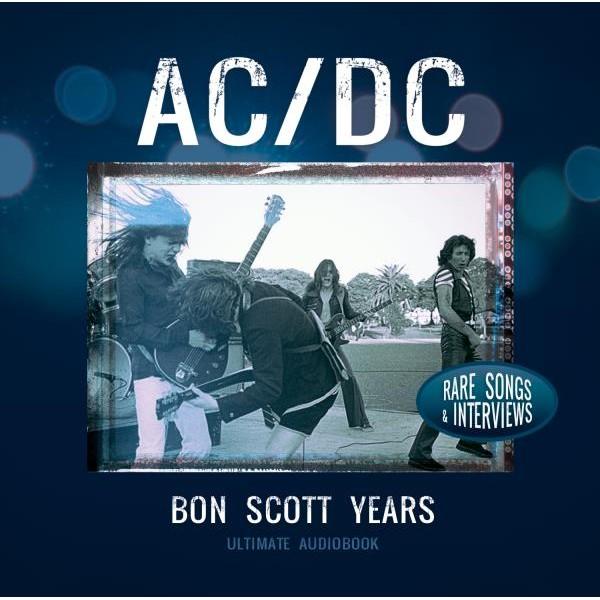 AC/DC - Bon Scott Years