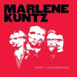 MARLENE KUNTZ - Mk30 Covers & Rarities