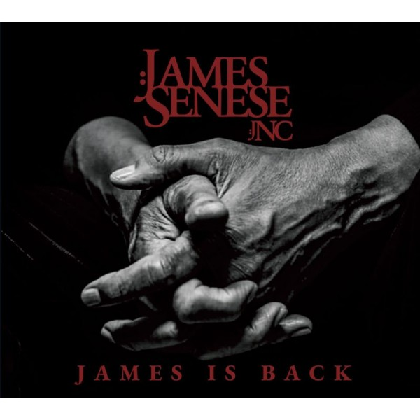 SENESE JAMES - JNC - James Is Back