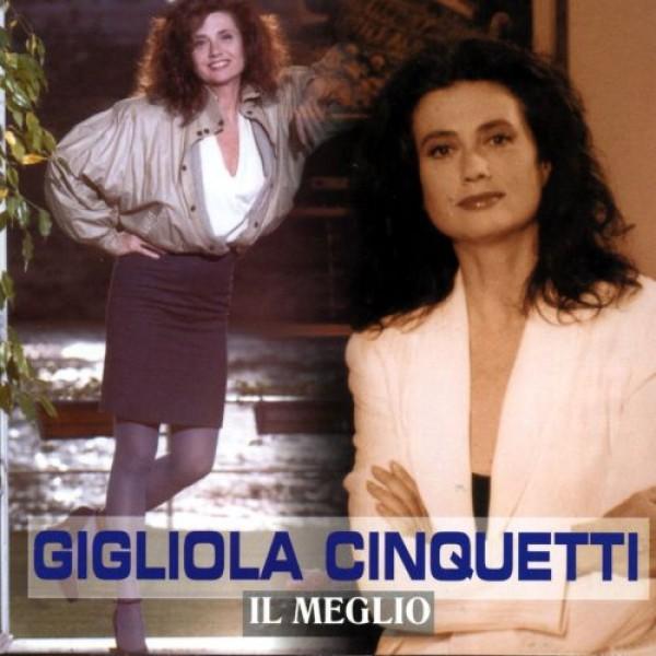 CINQUETTI GIGLIOLA - Il Meglio Di Gigliola Cinquetti