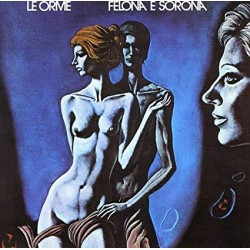 ORME LE - Felona E Sorona Ita Version (180 Gr. Vinyl Clear Blue Gatefold Limited Edt.)