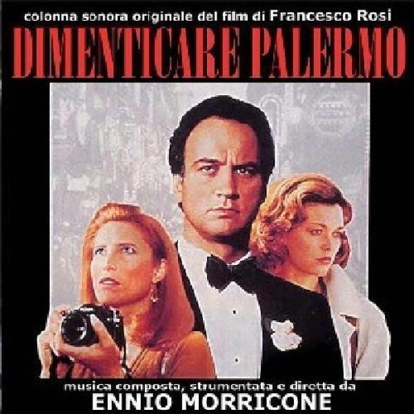MORRICONE ENNIO - Dimenticare Palermo