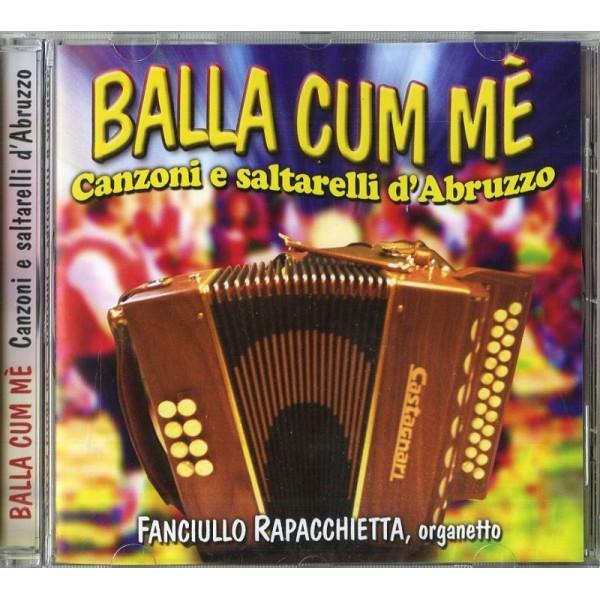 COMPILATION - Balla Cum Me Canzoni E Saltarelli D'abruzzo