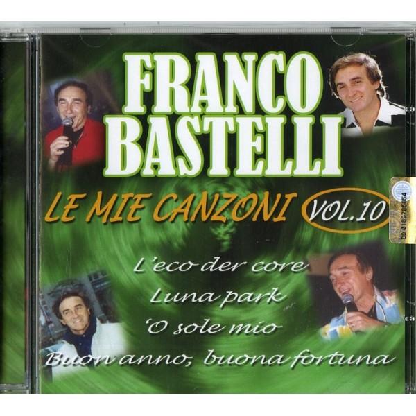 BASTELLI FRANCO - Le Mie Canzoni V.10