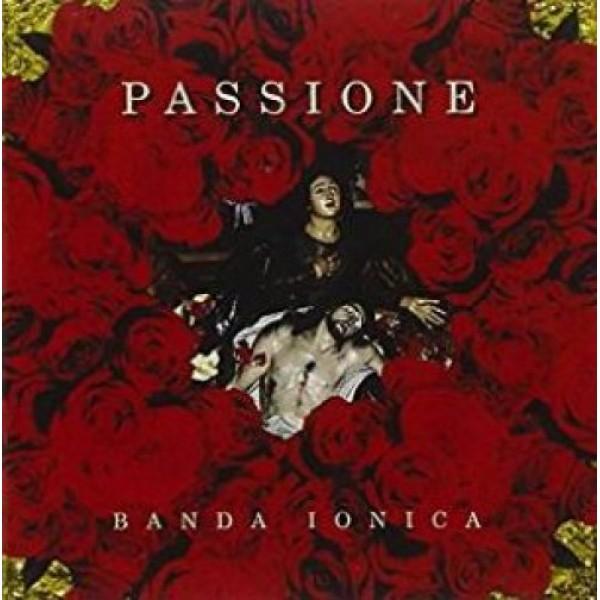 BANDA IONICA - Passione