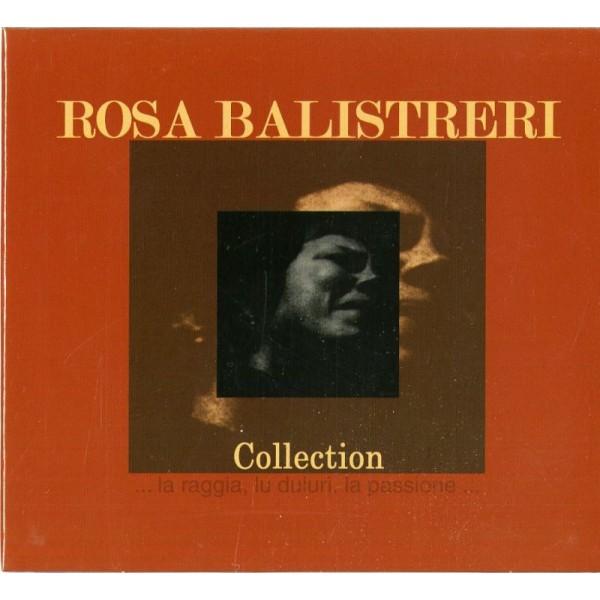 BALISTRERI ROSA - Collection...la Raggia,lu Duluri,la