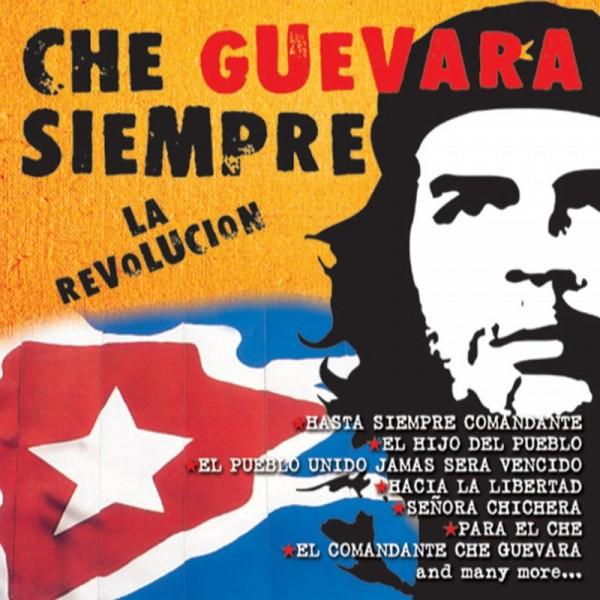 COMPILATION - Che Guevara Siempre La Revolution