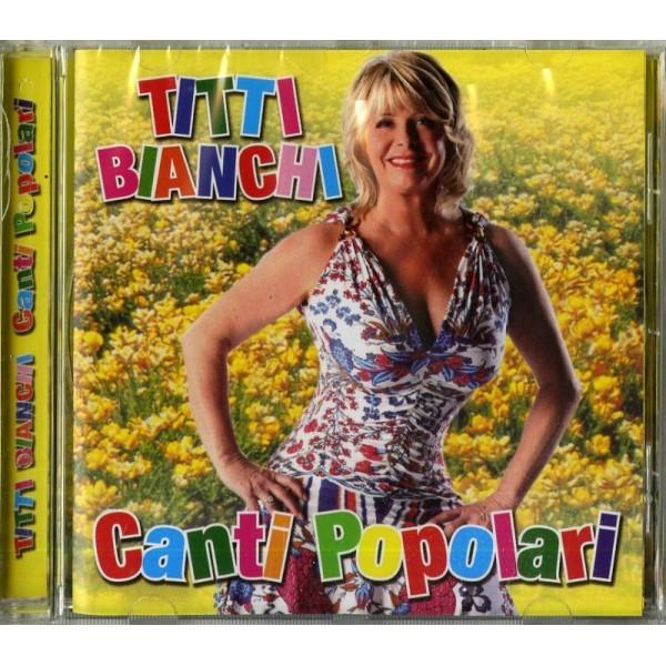 BIANCHI TITTI - Canti Popolari
