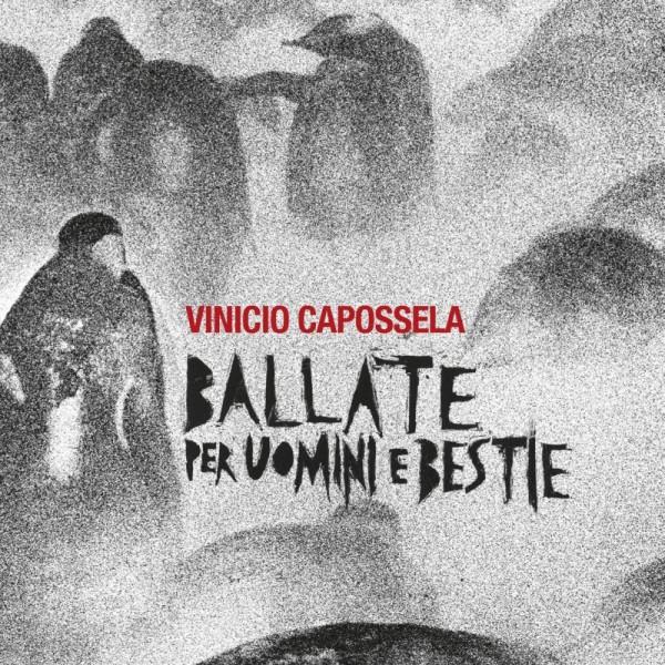 CAPOSSELA VINICIO - Ballate Per Uomini E Bestie (180 Gr. Vinile Rosso Limited Edt.)