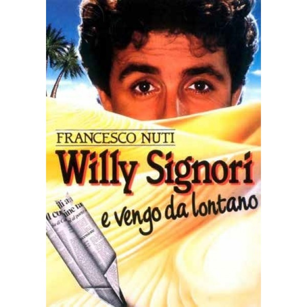 Willy Signori E Vengo Da Lontano - Nuova Ed.