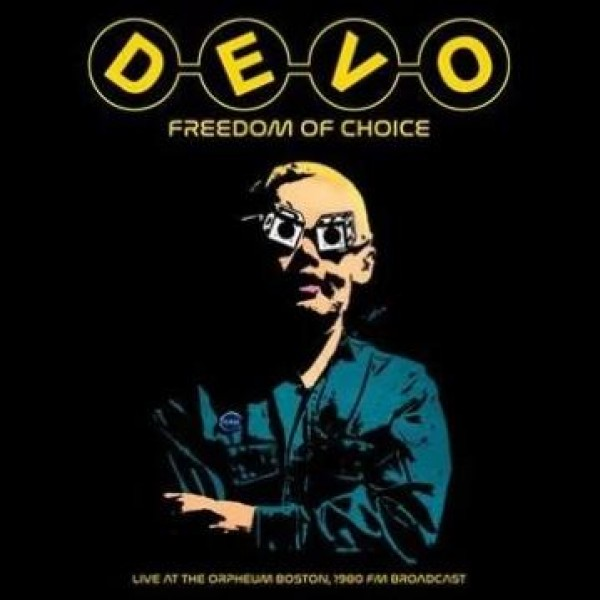DEVO - Freedom Of Choice Live At The Orpheum Boston 1980 Fm Broadcast