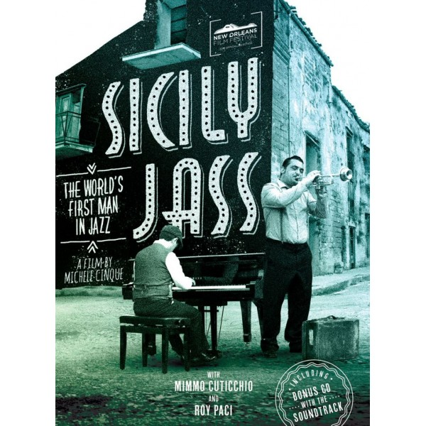 CINQUE MICHELE - Sicily Jass The Worlds First Man In Jazz (cd+dvd)