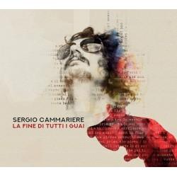 CAMMARIERE SERGIO - La Fine Di Tutti I Guai (deluxe Edt.)