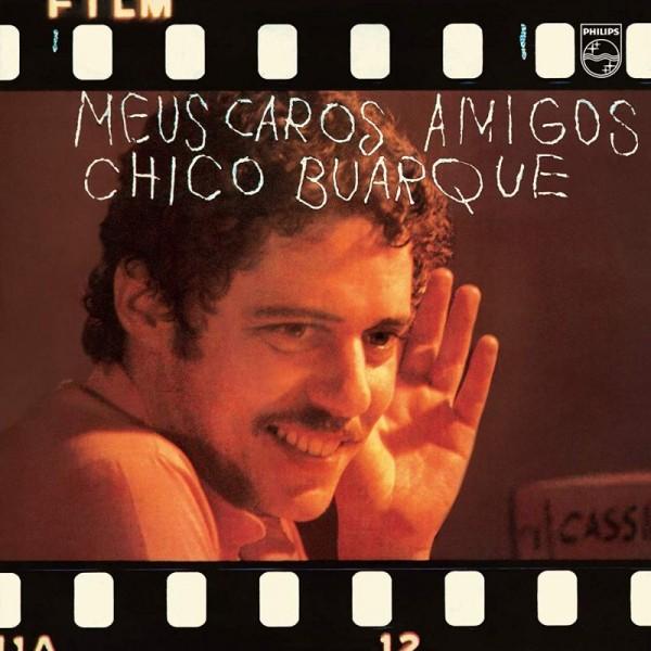 BUARQUE CHICO - Meus Caros Amigos