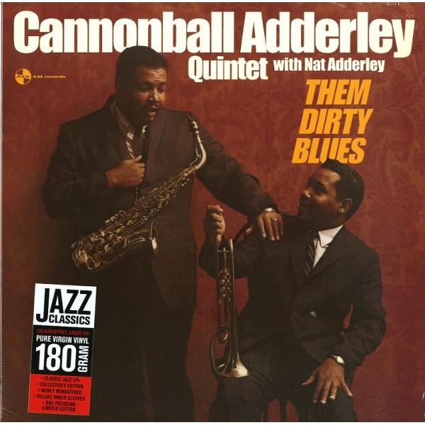 ADDERLEY CANNONBALL - Them Dirty Blues