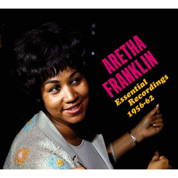 FRANKLIN ARETHA - Essential Recordings 1954-1962