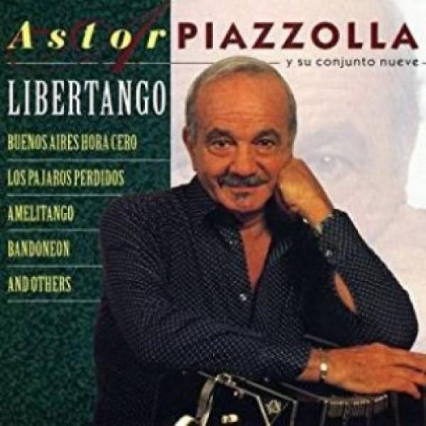 PIAZZOLLA ASTOR - Libertango
