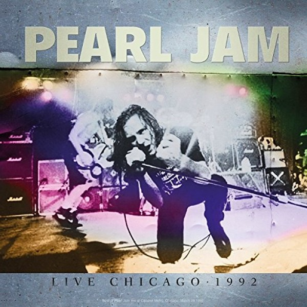 PEARL JAM - Live In Chicago 1992