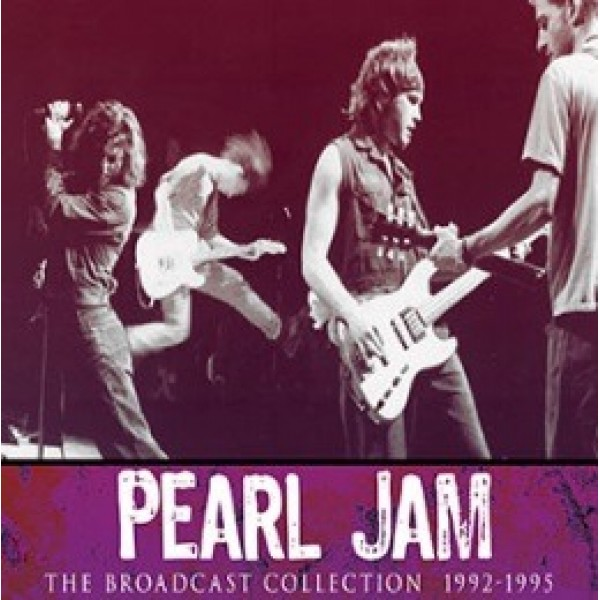 PEARL JAM - Broadcast Collection 1992 - 1995 - 4cd