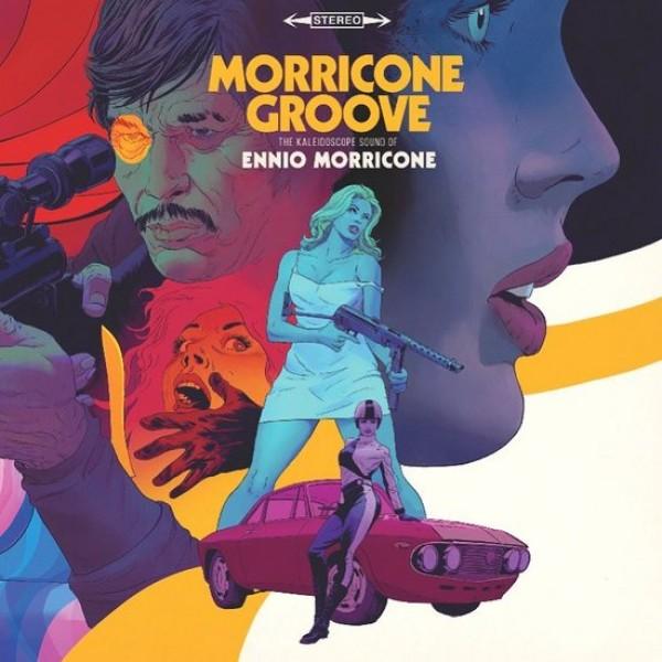 MORRICONE ENNIO - Morricone Groove: The Kaleidoscope Sound