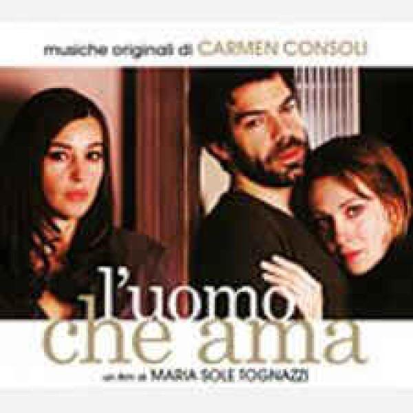 Carmen Consoli - L'Uomo Che Ama (Colonna Sonora Originale)