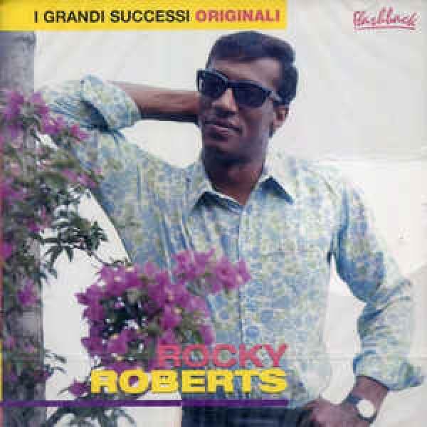 Rocky Roberts - I Grandi Successi Originali